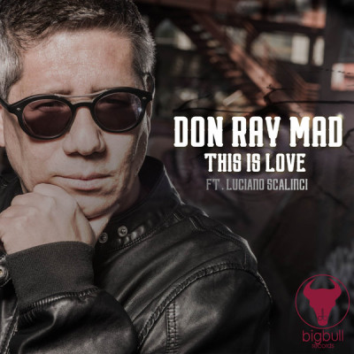 DON RAY MAD - THIS IS LOVE